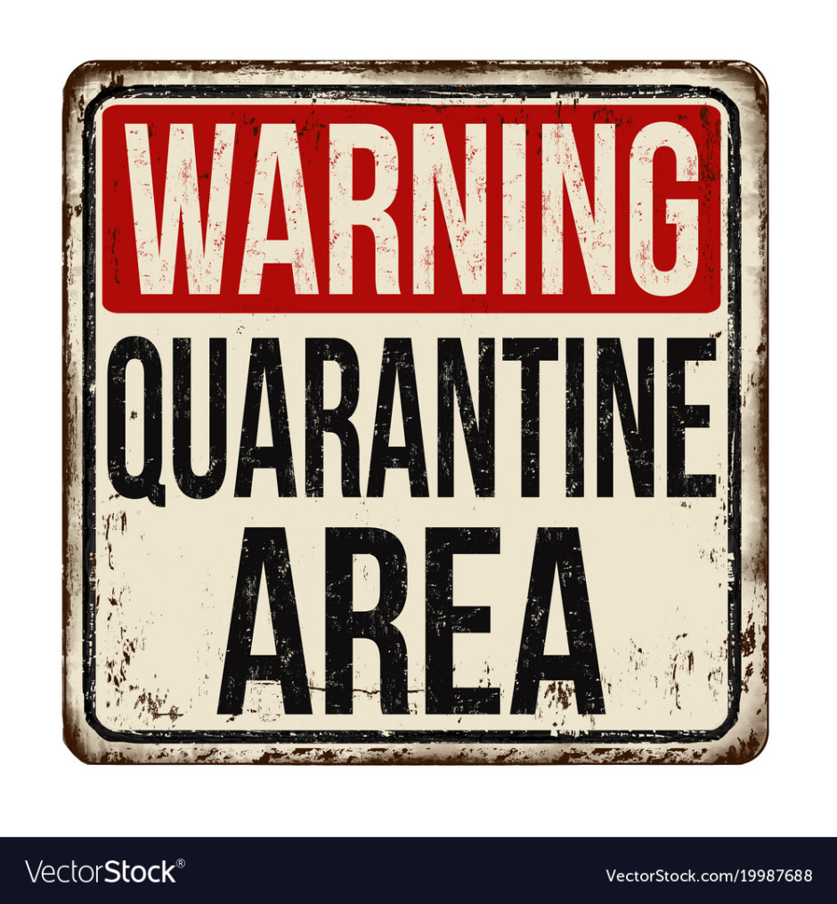 Quarantine area vintage rusty metal sign